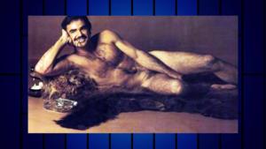 Burt Reynolds Was Plastered